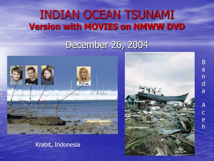 indian ocean tsunami version with movies on nmww dvd n.
