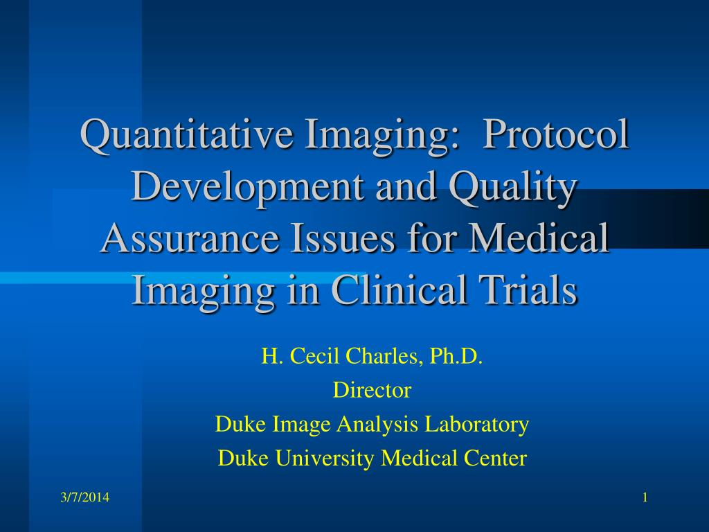 Quantitative Imaging:  Protocol Development and Quality Assurance Issues for Medical Imaging in Clinical Trials