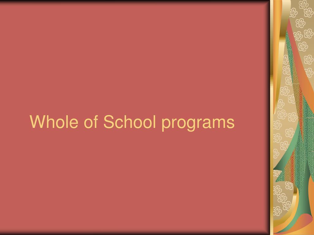 Whole of School programs