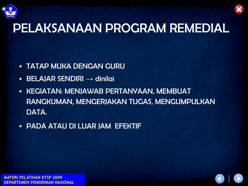 PELAKSANAAN PROGRAM REMEDIAL