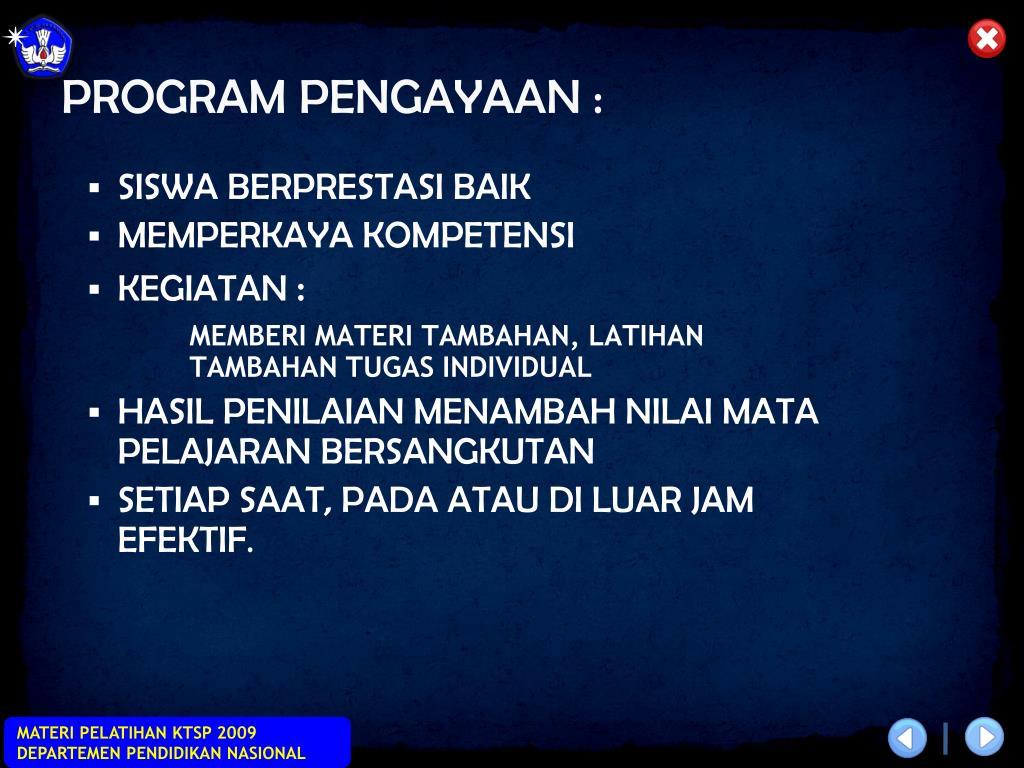 PROGRAM PENGAYAAN :