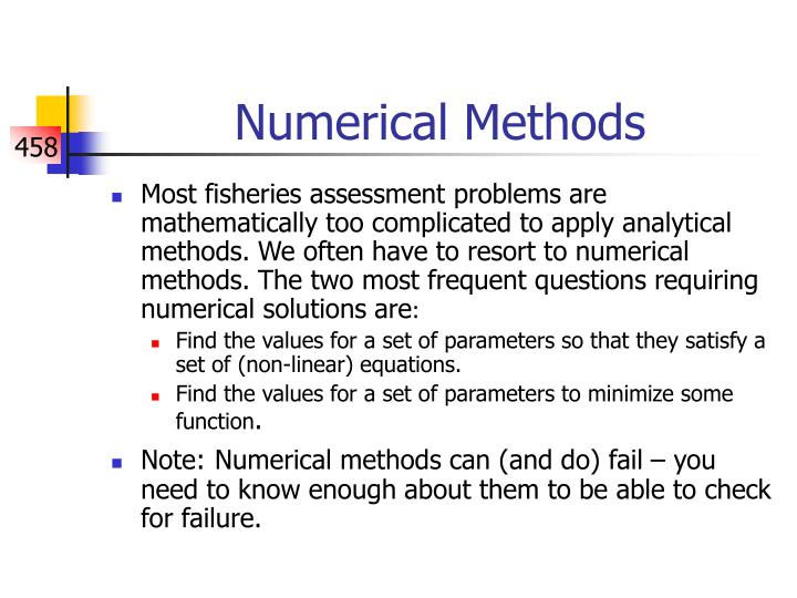 numerical methods Numerical methods from wikibooks, open books for an open world jump to navigation jump to search contents  introduction  numerical integration solution of odes: initial value problems solution of odes: boundary value problems solution of pdes numerical methods qualification exam problems and solutions (university of maryland.