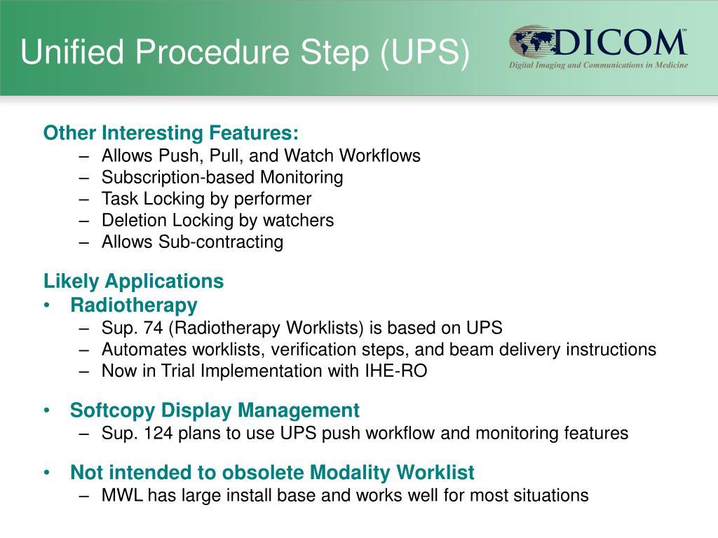Unified Procedure Step (UPS)
