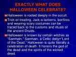 exactly what does halloween celebrate