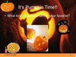 it s pumpkin time
