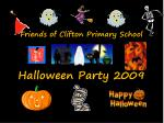 friends of clifton primary school halloween party 2009