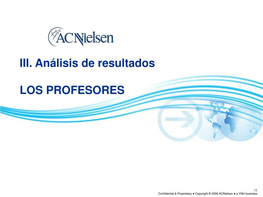 III. Análisis de resultados