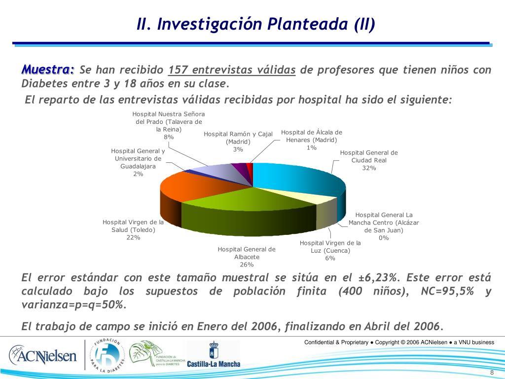 II. Investigación Planteada (II)