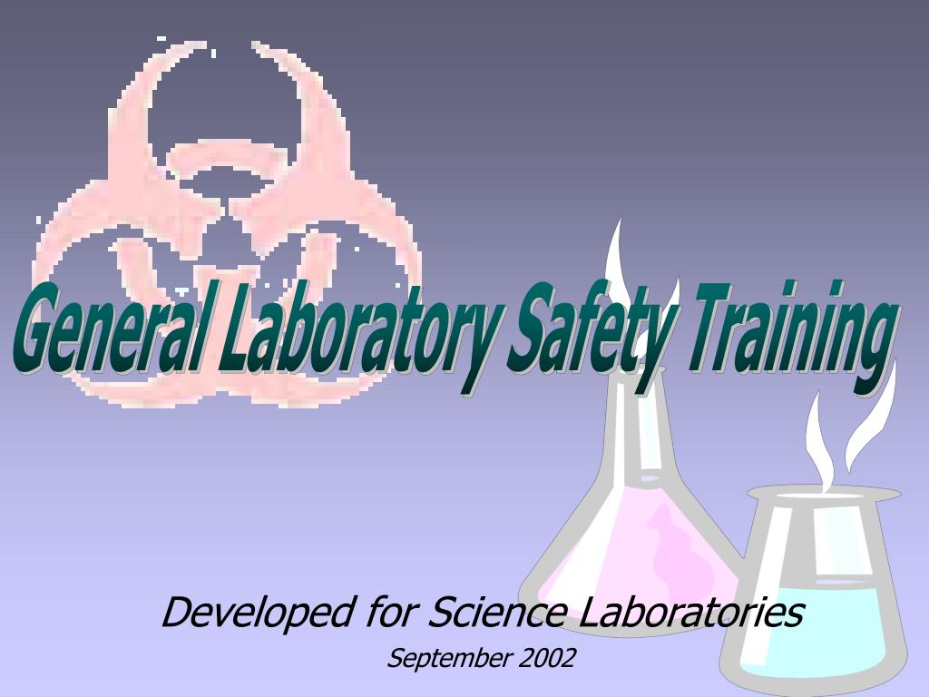 developed for science laboratories september 2002 l.