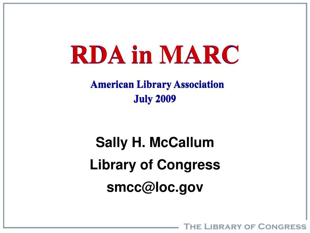 rda in marc american library association july 2009 l.