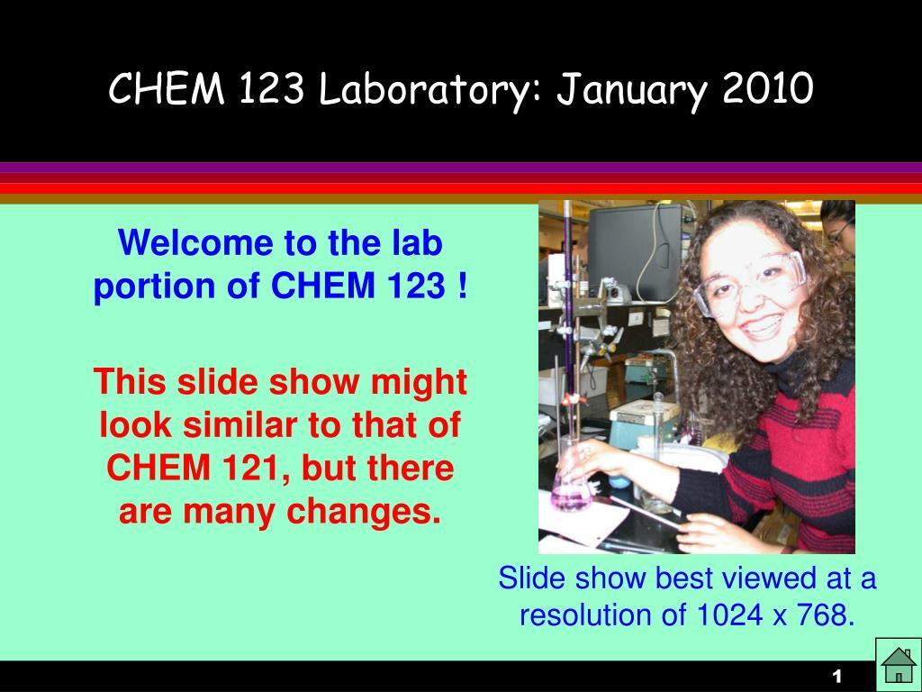 chem 123 laboratory january 2010 l.