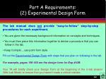 part a requirements 2 experimental design form