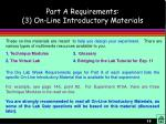 part a requirements 3 on line introductory materials