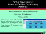 part a requirements access to on line introductory materials