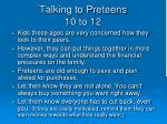 talking to preteens 10 to 12