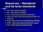 resources standards and de facto standards