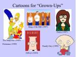 cartoons for grown ups