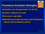 procedural animation strengths