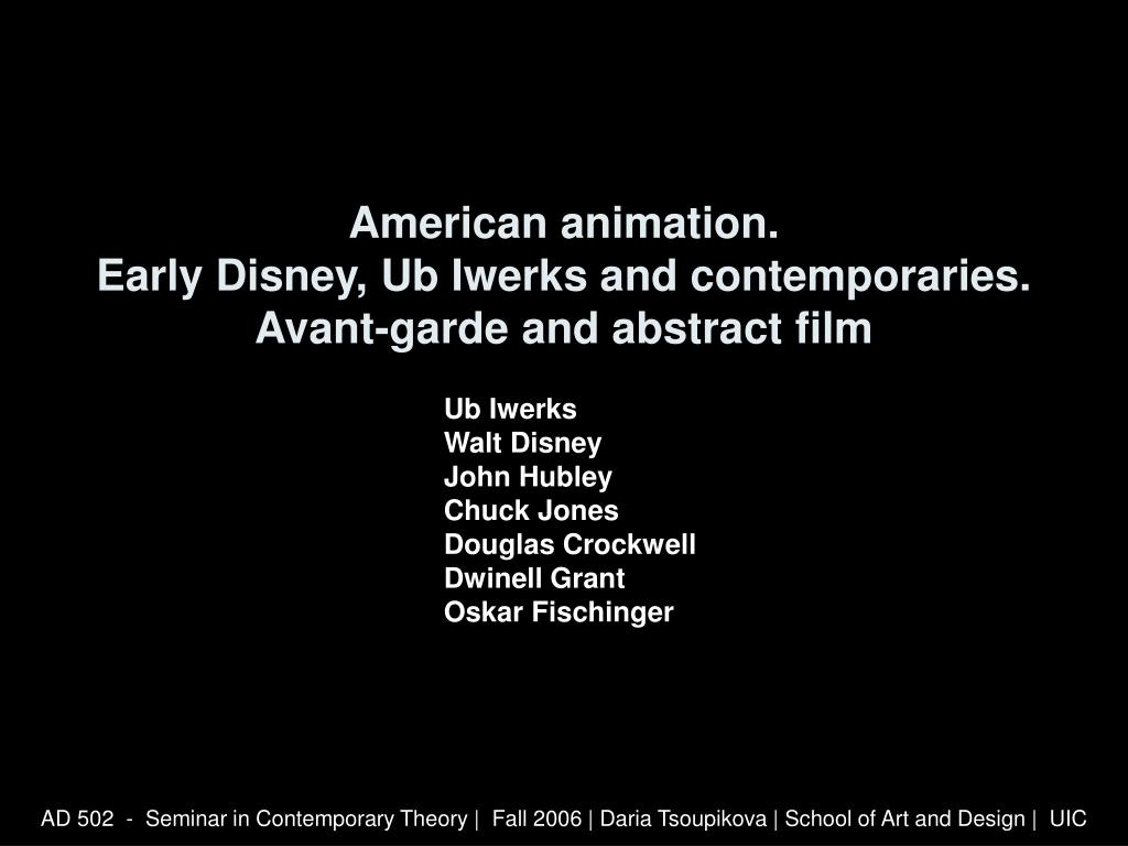 american animation early disney ub iwerks and contemporaries avant garde and abstract film l.