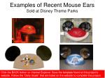 examples of recent mouse ears sold at disney theme parks