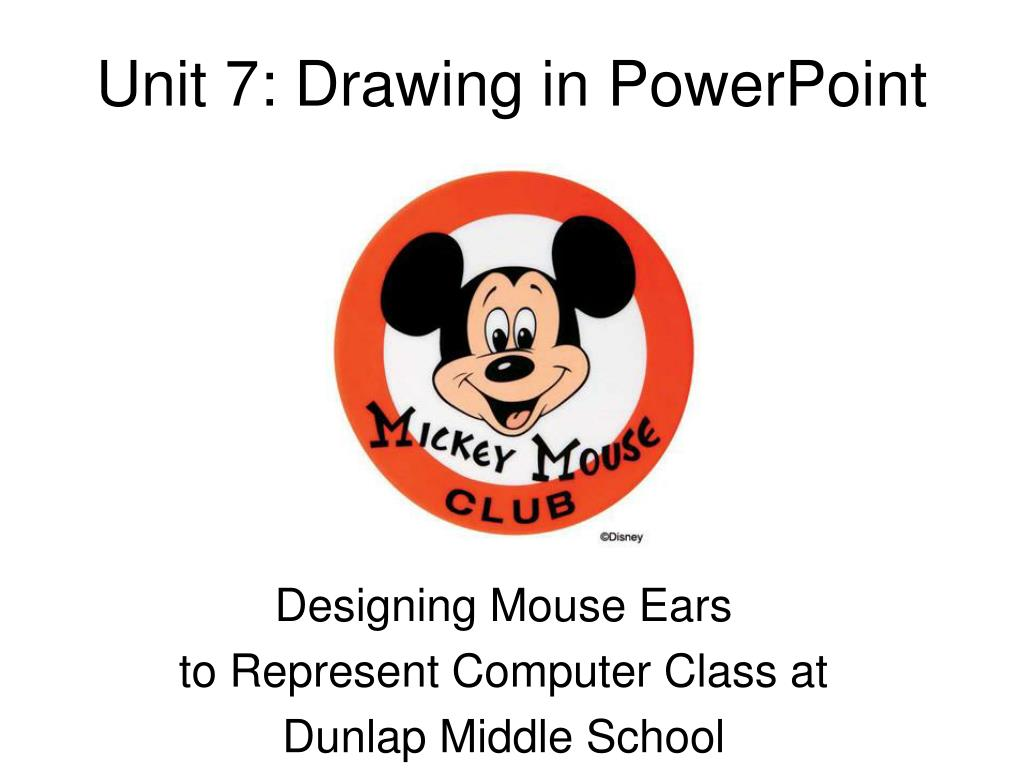 unit 7 drawing in powerpoint l.