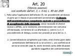 art 20 silenzio assenso cos sostituito dall art 3 c 6 ter l 80 del 2005