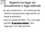 rapporti tra legge sul procedimento e leggi settoriali