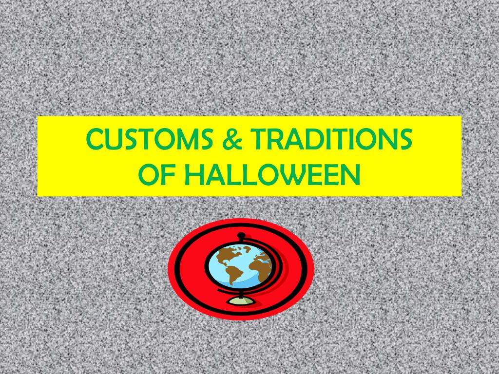 customs traditions of halloween l.