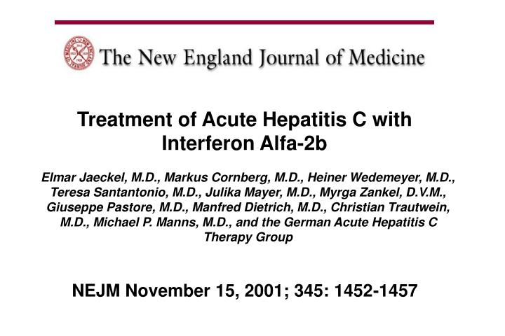Treatment of Acute Hepatitis C with Interferon Alfa-2b