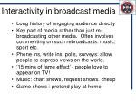 interactivity in broadcast media