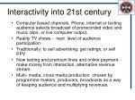 interactivity into 21st century