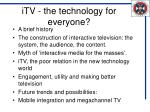 itv the technology for everyone