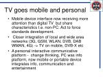 tv goes mobile and personal