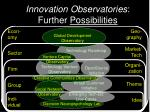 innovation observatories further possibilities
