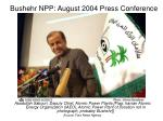 bushehr npp august 2004 press conference34