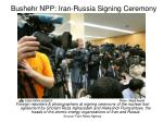 bushehr npp iran russia signing ceremony
