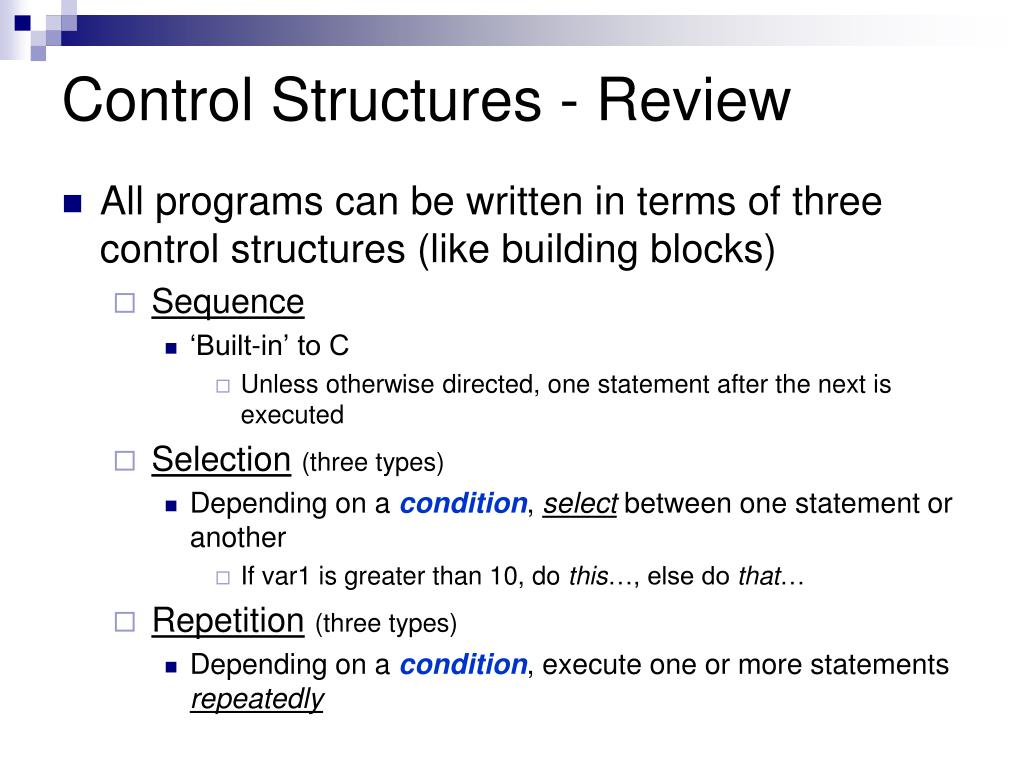Control Structures - Review