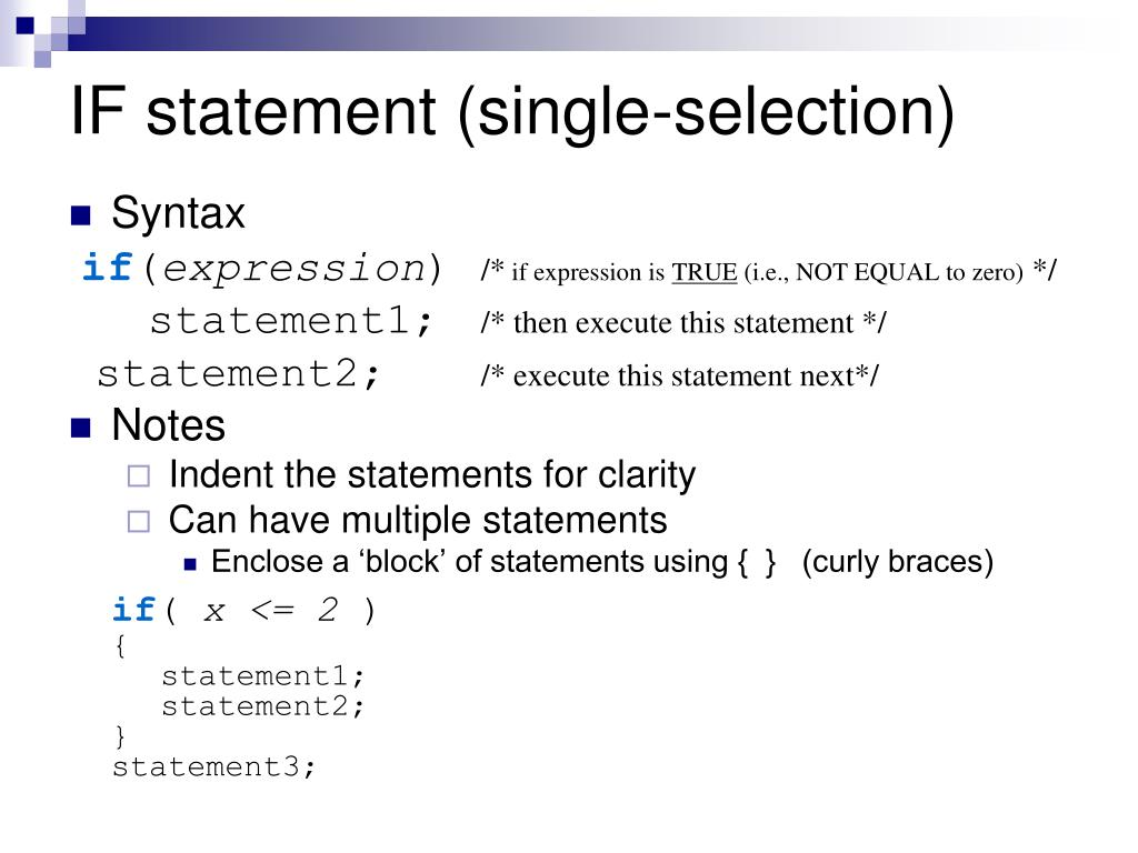 IF statement (single-selection)