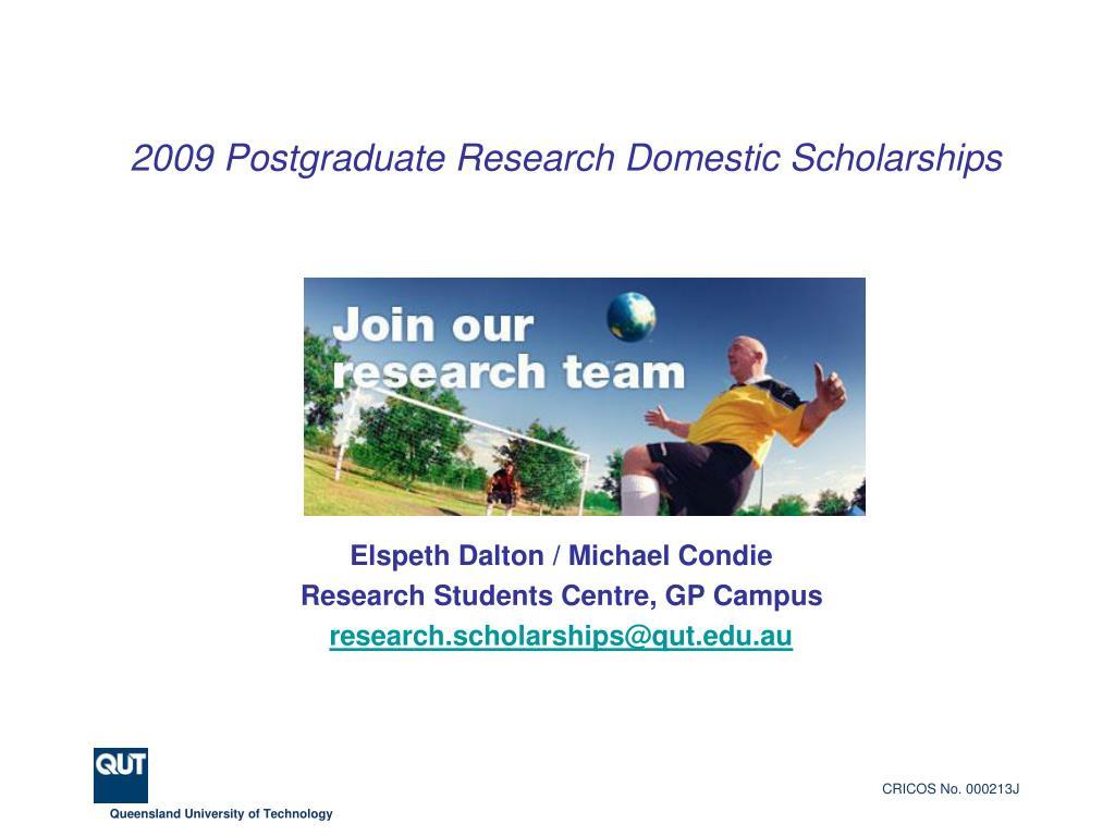 2009 postgraduate research domestic scholarships l.