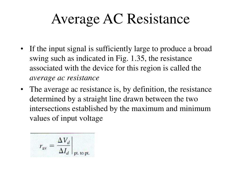 Average AC Resistance