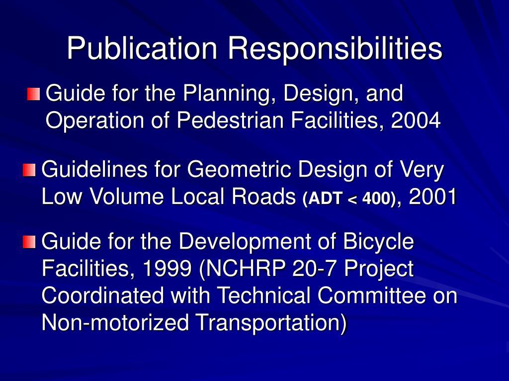 Publication Responsibilities