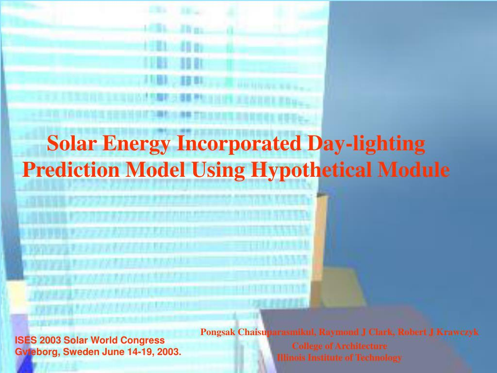 solar energy incorporated day lighting prediction model using hypothetical module l.