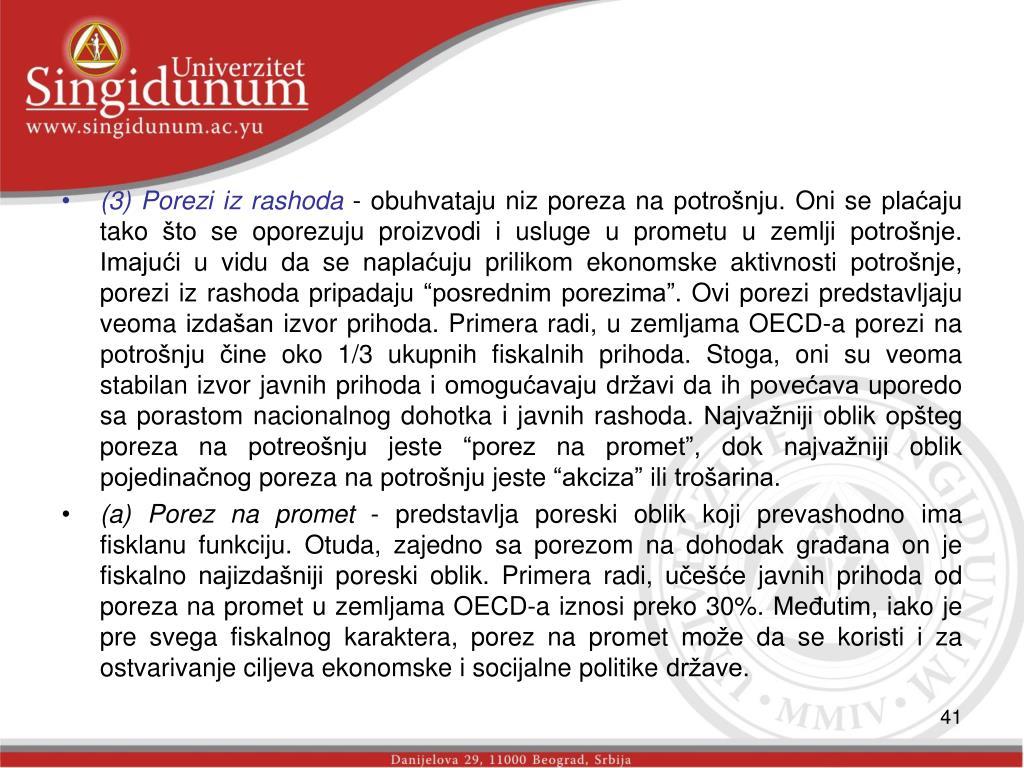 (3) Porezi iz rashoda