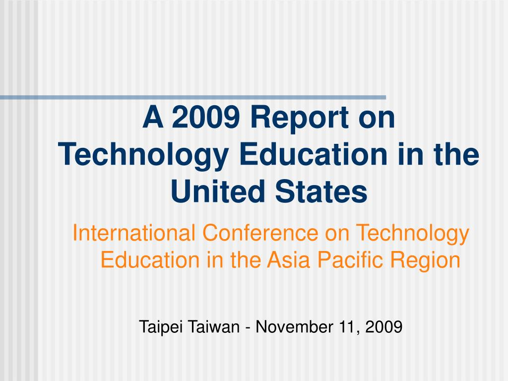 a 2009 report on technology education in the united states l.