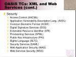 oasis tcs xml and web services cont