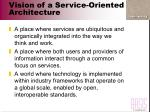 vision of a service oriented architecture