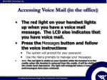 accessing voice mail in the office