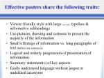 effective posters share the following traits