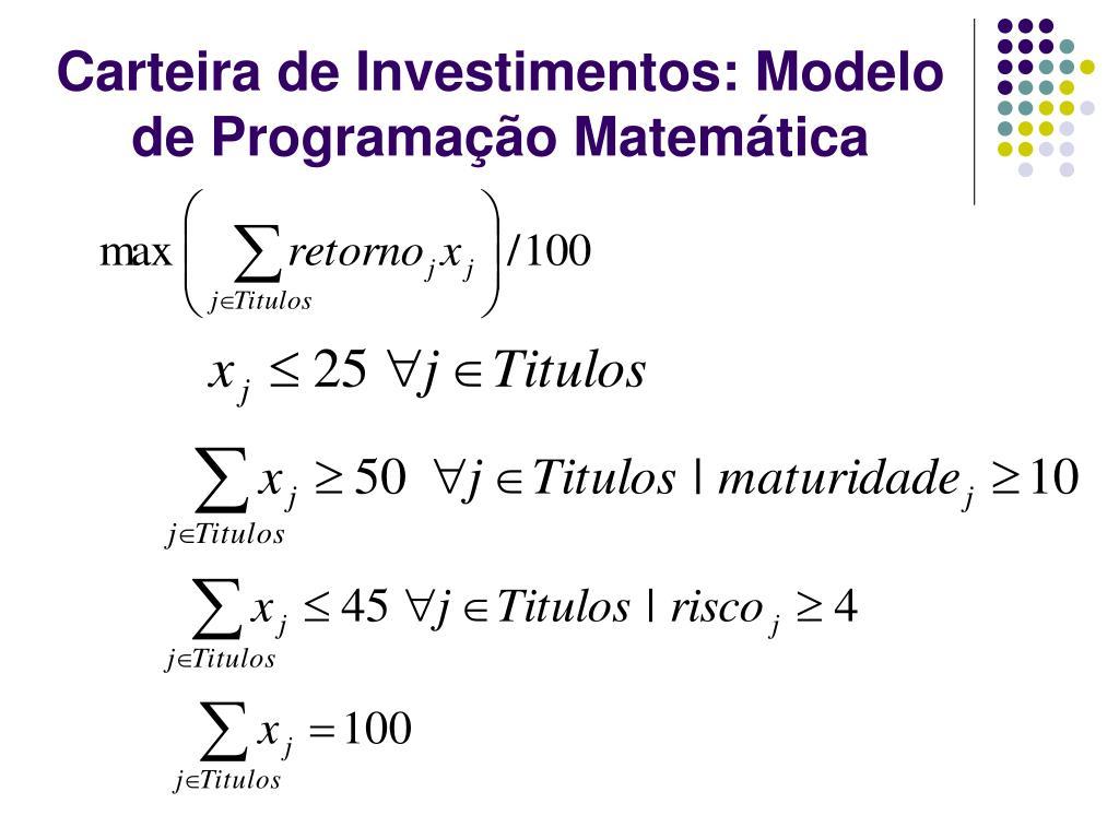 Carteira de Investimentos: Modelo de Programação Matemática