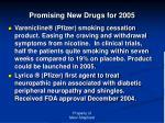 promising new drugs for 2005